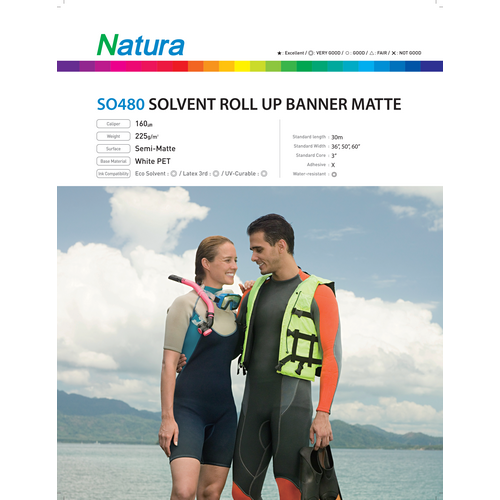 Natura SO480 Solvent Roll Up Banner Matte 225gsm 6.4mil 50 Inches x 100 Feet